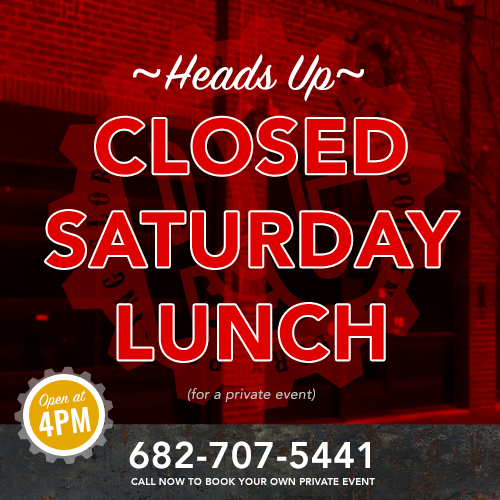 Closed Saturday Lunch